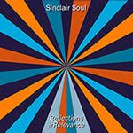 Reflections of Relevance by Sinclair Soul